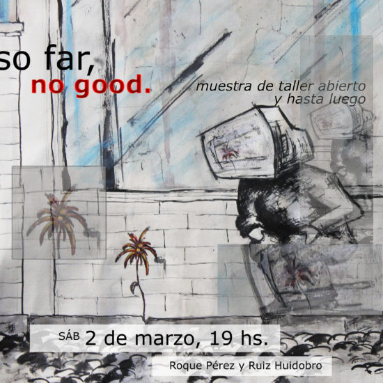 so far, no good. - malditomosquito